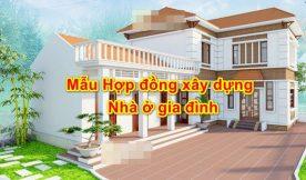 Hợp đồng thi công xây dựng nhà ở trọn gói