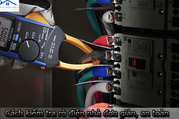 Cách kiểm tra rò điện nhà đơn giản, an toàn - Cách xử lý khi nhà bị rò điện