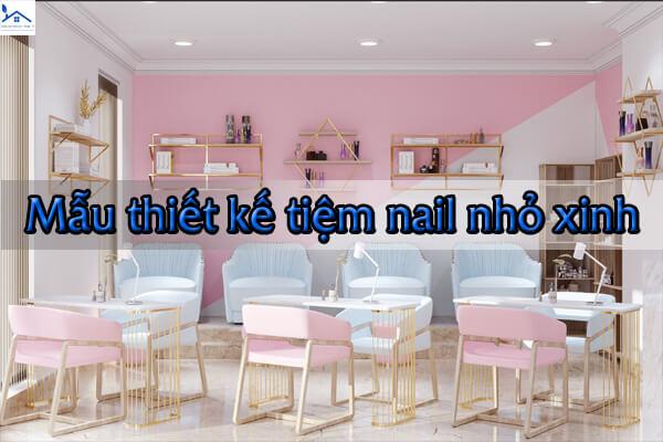 Mẫu tiệm nail nhỏ xinh