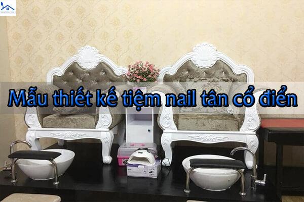 Thiết kế tiệm nail theo phong cách cổ điển