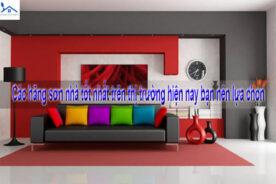 Các hãng sơn nhà tốt nhất trên thị trường hiện nay bạn nên lựa chọn