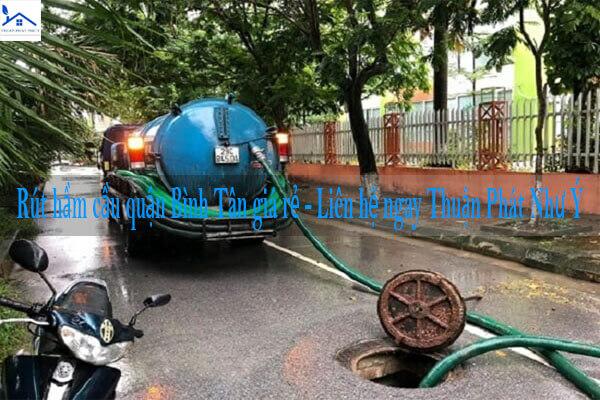 Rút hầm cầu quận Bình Tân giá rẻ - Liên hệ ngay Thuận Phát Như Ý