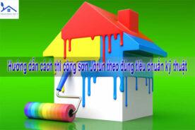 Hướng dẫn cách thi công sơn Jotun theo đúng tiêu chuẩn kỹ thuật